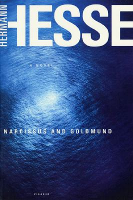 Narcissus and Goldmund By Hesse, Hermann/ Molinaro, Ursule (TRN)/ Molinaro, Ursule