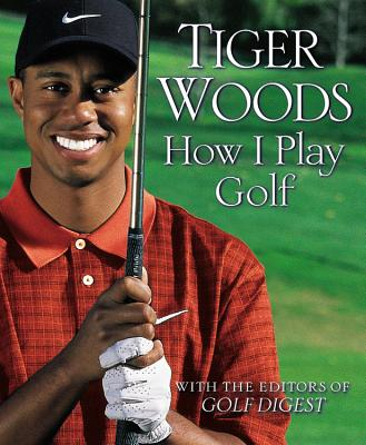 How I Play Golf By Woods, Tiger