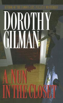 A Nun in the Closet By Gilman, Dorothy