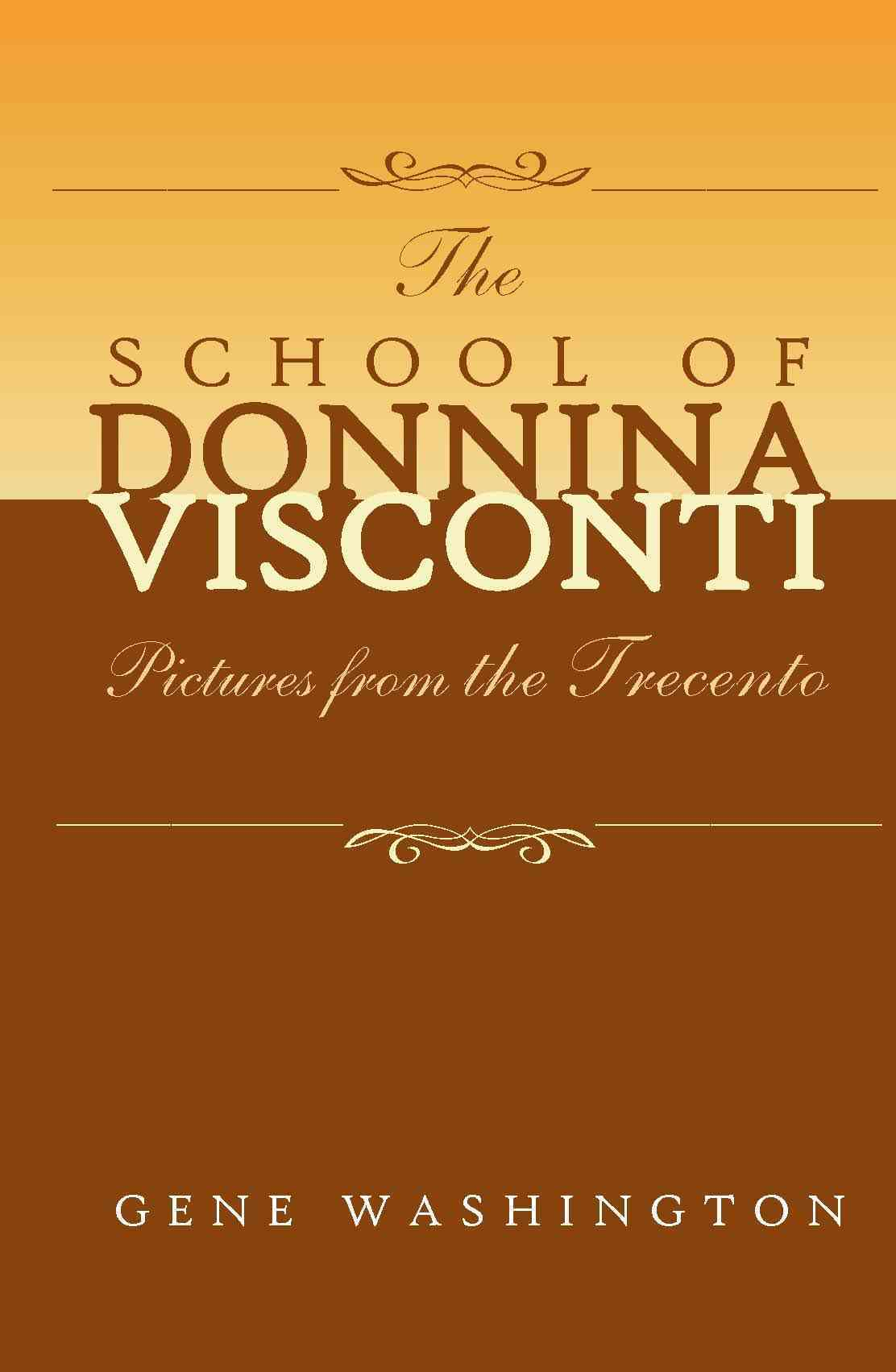 The School of Donnina Visconti By Washington, Gene