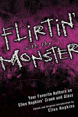Flirtin' With the Monster By Hopkins, Ellen (EDT)/ Wilson, Leah (CON)